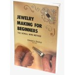 Jewelry Making For Beginners The Scroll Wire Method by Edward J. Soukup