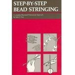 Step-By-Step Bead Stringing by Ruth F. Poris